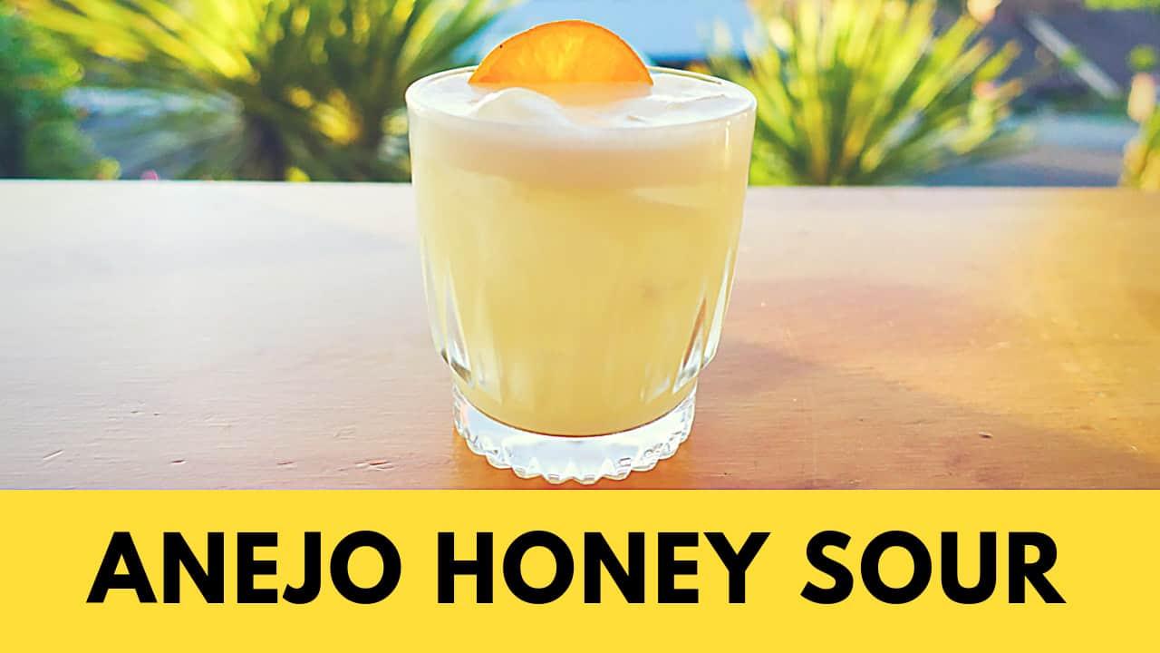 Anejo Honey Sour Cocktail Recipe